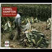 Lionel Hampton: Vibraphone Blues