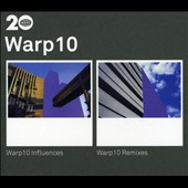 Various Artists: Warp 10: Influences & Remixes