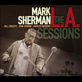 Mark Sherman: The L.A. Sessions *