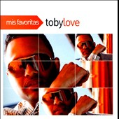 Toby Love: Mis Favoritas *