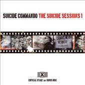 Suicide Commando: The  Suicide Sessions, Vol. 1: Critical Stage + Bonus