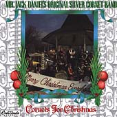 Jack Daniels' Original Silver Cornet Band: Cornets for Christmas