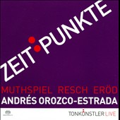 Zeit Punkte - Muthspiel: Violin & Percussion Concerto; Resch: Symphony; Erod: Clarinet Concerto, Op. 88 / Benjamin Schmid, violin; Sharon Kam, clarinet