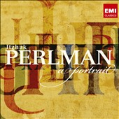 Itzhak Perlman: A Portrait - works by Bach, Vivaldi, Bruch, Paganini, Joplin and many more / Itzhak Perlman, violin