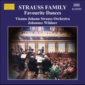 Strauss Family: Favourite Dances / Vienna Johann Strauss Orchestra - Johannes Wildner