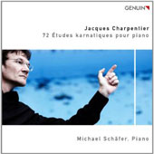 Jacques Charpentier: 72 Etudes Karnatiques pour Piano / Michael Schafer, piano