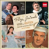 Flieg Gedanke: Verdi in German / Brigitte Fassbaender, Rudolf Schock, Gottlob Frick, Erika K&ouml;th, Nicolai Gedda (rec. 1953-72)
