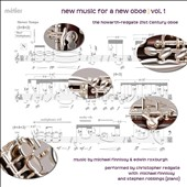 New Music for a New Oboe, Vol. 1 - Works by Michael Finnissy and Edwin Roxburgh / Christopher Redgate, obobe; Stephen Robbings, piano
