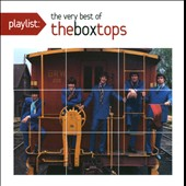 The Box Tops: Playlist: The Very Best of the Box Tops