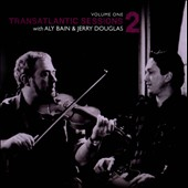 Various Artists: Transatlantic Sessions 2, Vol. 1