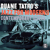 Duane Tatro: Jazz for Moderns