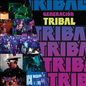 Various Artists: Generación Tribal