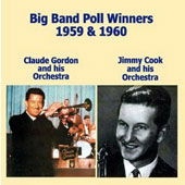 Claude Gordon & His Orchestra/Jimmy Cook/Claude Gordon/Jimmy Cook Orchestra: Big Band Poll Winners 1959 & 1960