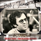 Bob James: Snapshot: Bob James [Digipak]