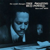 Bud Powell: The Scene Changes (The Amazing Bud Powell, Vol. 5) [Bonus Track]