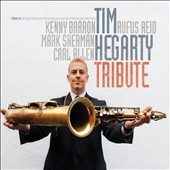 Tim Hegarty: Tribute [Digipak]