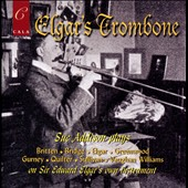 Elgar's Trombone - Works by Britten, Bridge, Elgar, Greenwood, Quilter, Vaughan Williams et al. / Sue Addison, trombone