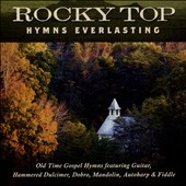 Jim Hendricks (Dobro/Mandolin): Rocky Top: Hymns Everlasting