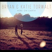 Bryan & Katie Torwalt: Here on Earth [Slipcase]