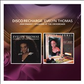 Evelyn Thomas: Disco Recharge: High Energy/Standing at the Crossroads *
