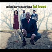 Michael Carvin Experience/Michael Carvin: Flash Forward [Digipak]