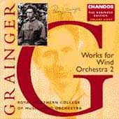 Grainger Edition Vol 8 - Works for Wind Orchestra Vol 2