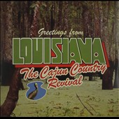 Cajun Country Revival: Greetings from Louisiana [Slipcase]