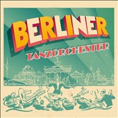 Various Artists: Berliner Tanzorchester
