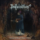 Inquisition: Invoking the Majestic Throne of Satan [Digipak] [Limited]