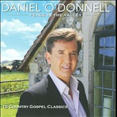 Daniel O'Donnell (Irish): Peace in the Valley