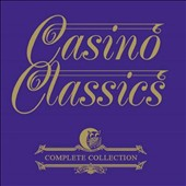 Various Artists: Casino Classics: Complete Collection