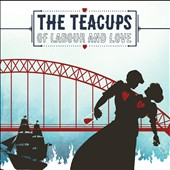 Teacups: Of Labour and Love