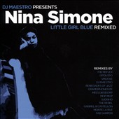 DJ Maestro/Nina Simone: Little Girl Blue: Remixed *
