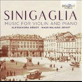 Leone Sinigaglia (1868-1944): Music for Violin and Piano / Alessandra Génot, violin; Massimiliano Génot, piano