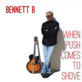 Bennett B: When Push Comes to Shove