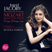 Mozart: Piano Concertos Nos. 17 K. 453, 20 K. 466, 1 K. 37 / Ingrid Jacoby, piano; Neville Marriner, ASMF