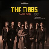 The Tibbs: Takin' Over [Digipak]