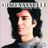 Gino Vannelli: Absolutely the Best [3/24] *