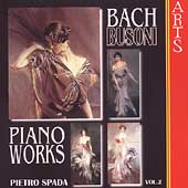 Bach/Busoni: Piano Works Vol 2 / Pietro Spada