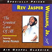 Rev. Jasper Williams: Greatest Love of All