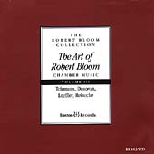 The Art of Robert Bloom - Chamber Music Vol 3