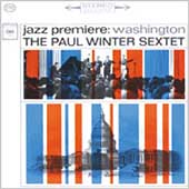 Paul Winter (Sax): Jazz Premiere: Washington