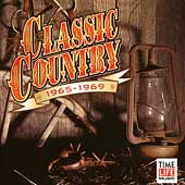 Various Artists: Classic Country: 1965-1969 [1 CD]