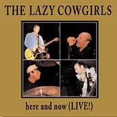 Lazy Cowgirls: Here and Now (Live!)