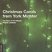 Christmas Carols from York Minster / Francis Jackson