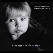 Miles Donahue: Standards, Vol. 1: Stranger in Paradise