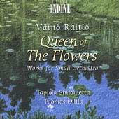V&auml;in&ouml; Raitio: Queen of the Flowers, etc / Ollila, et al