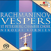 Rachmaninov: Vespers / Korniev, St. Petersburg Chamber Choir
