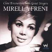 Close Encounters with Great Singers - Mirella Freni
