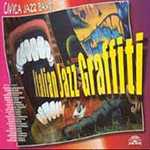 Civica Jazz Band: Italian Jazz Graffiti *
